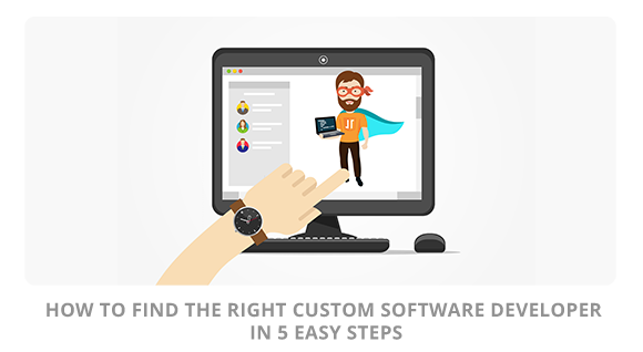 How To Find The Right Custom Software Developer In 5 Easy Steps Blueberry Consultants
